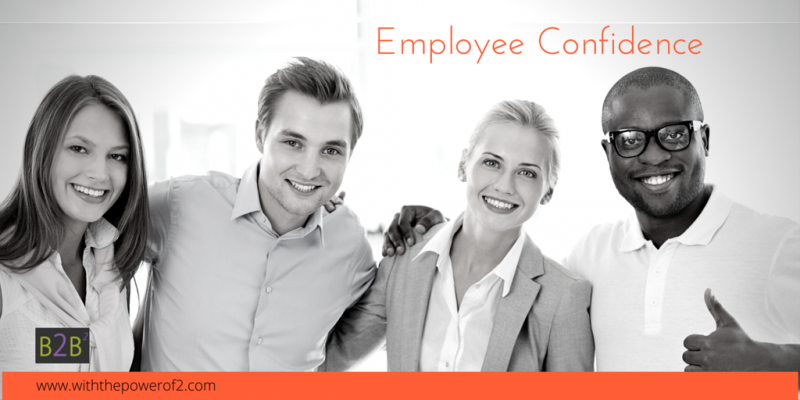Employee Confidence translates to Customer Confidence