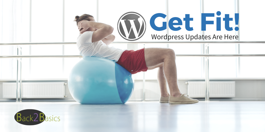 WordPress Updates are Here Again