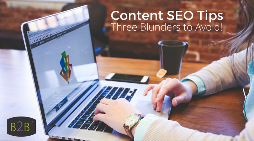 3 Content SEO Optimization <p>Blunders You Need to Avoid</p>