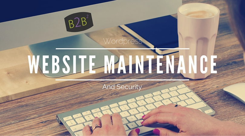 4 WordPress Maintenance Tasks That Are a Must