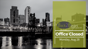 Back2Basics Office Closed (28Aug2017)
