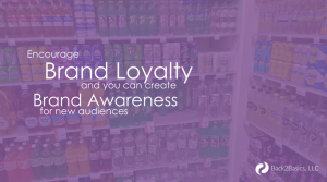 Encourage Brand Loyalty