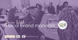 Back2Basics University for Brand Management Training