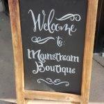 Mainstream Boutique Welcome