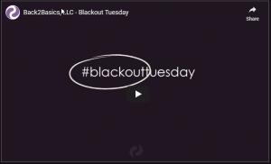 Back2Basics blackouttuesday #blackouttuesday June 2020