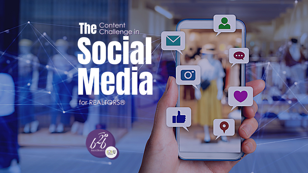 The Social Media Content Challenge for REALTORS