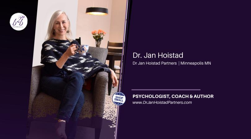 Meet Dr. Jan Hoistad, Minneapolis-based Coach & Consultant